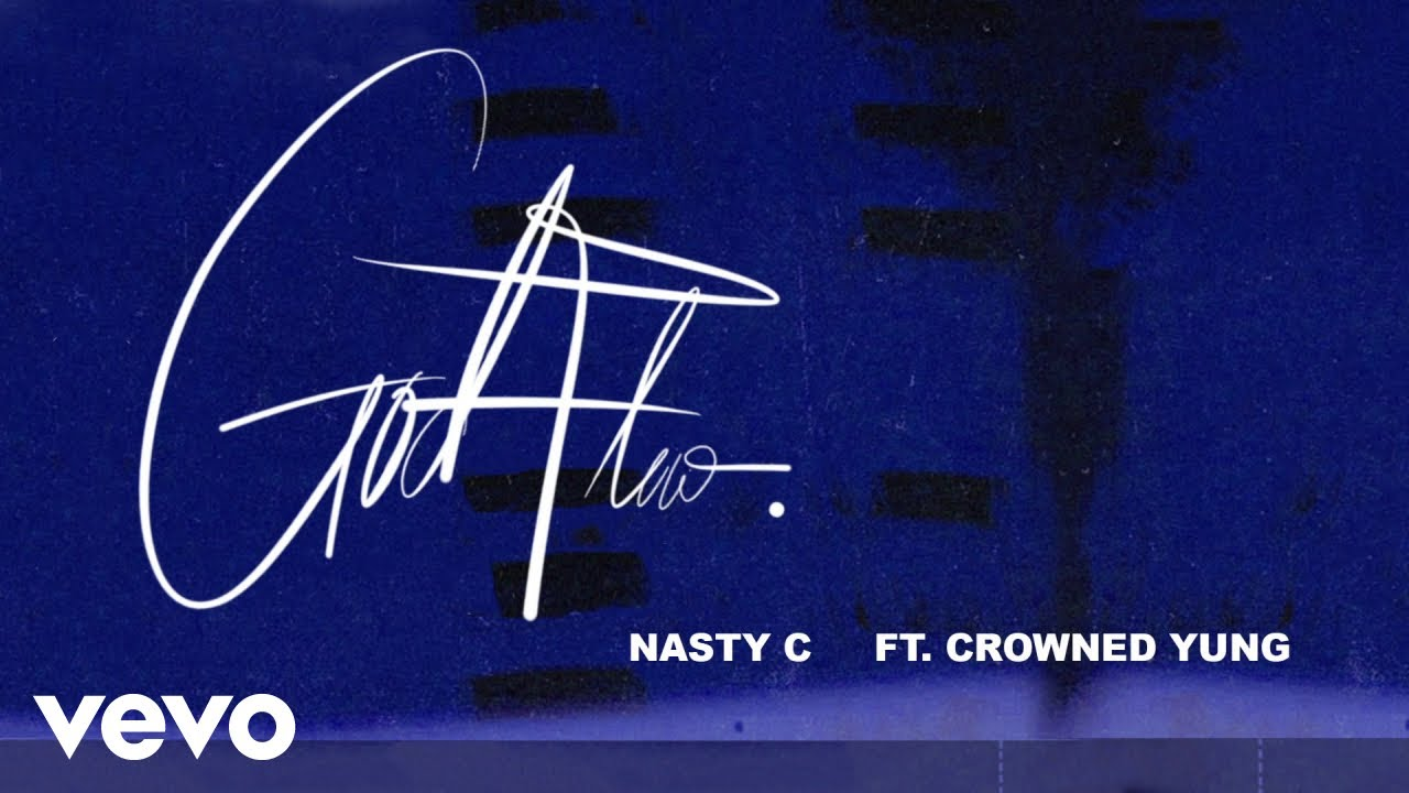 Nasty C ft CrownedYung