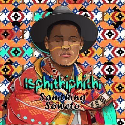 Akulaleki - Samthing Soweto