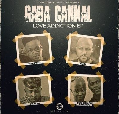 Gaba Cannal – Love Addiction EP