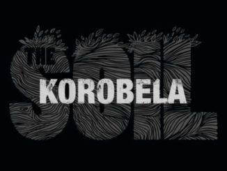 The Soil – Korobela
