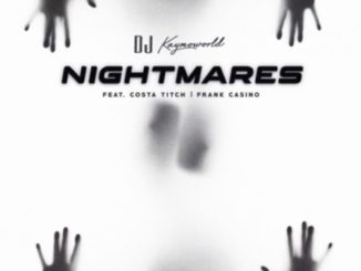 DJ Kaymoworld – Nightmares