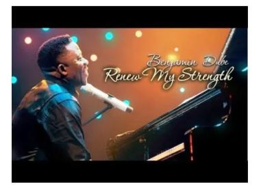 Benjamin Dube – Renew My Strength